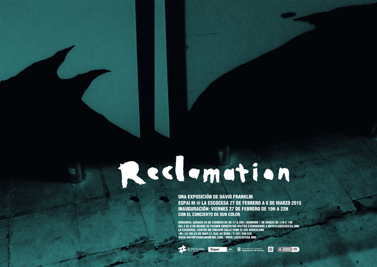 David Franklin exhibition poster for exhibition Reclamation
